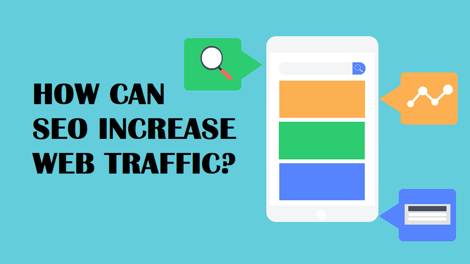 How Can SEO Increase Web Traffic?